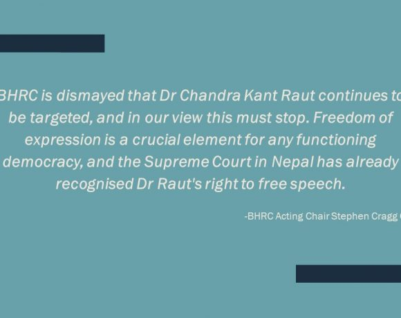 """""""Disappointment"""" and """"Dismayed,"""" says BHRC, at Nepal's continued prosecution of Madhesi activist, Dr Chandra Kant Raut"""