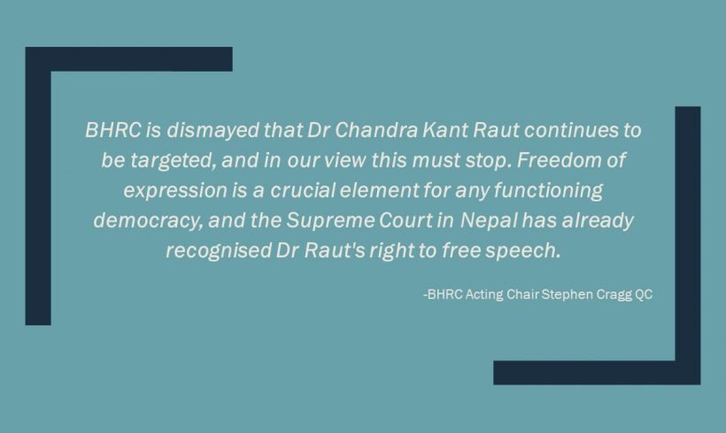 """Disappointment"" and ""Dismayed,"" says BHRC, at Nepal's continued prosecution of Madhesi activist, Dr Chandra Kant Raut"