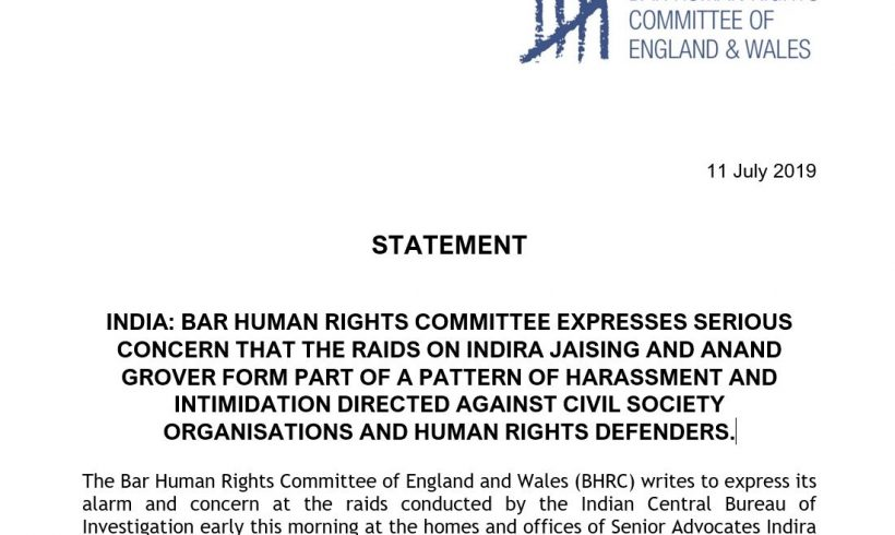 India: Bar Human Rights Committee expresses serious concern that the raids on Indira Jaising and Anand Grover form part of a patern of harassment and intimidation directed against civil society organisations and human rights defenders