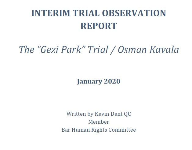 "BHRC January 2019 Interim Trial Report: The ""Gezi Park"" trial continues with the ongoing detention of Osman Kavala in defiance of ECHR decision ordering his immediate release, as proceedings unravel"